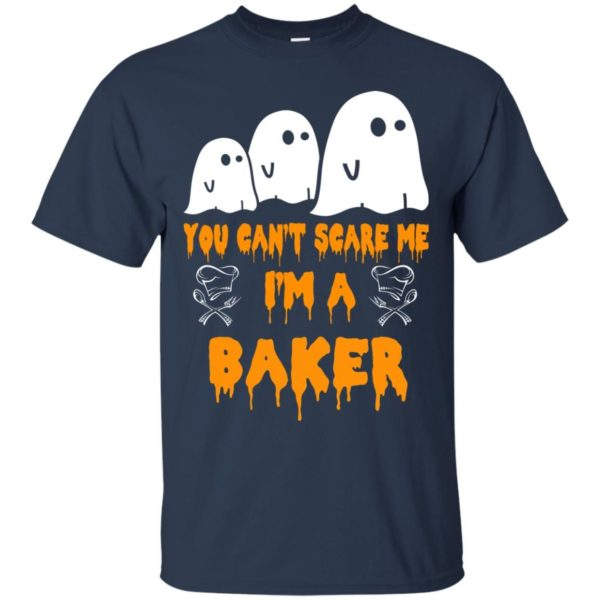 image 503 600x600 - You can't scare me I'm a Baker shirt, hoodie, tank