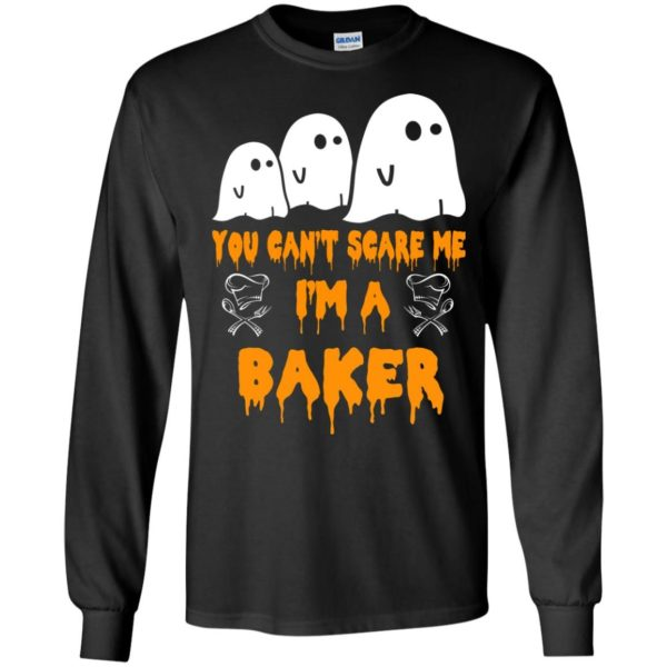 image 504 600x600 - You can't scare me I'm a Baker shirt, hoodie, tank