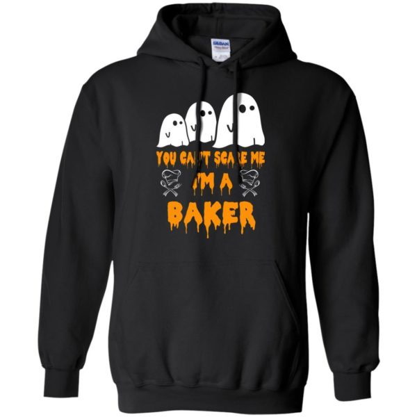 image 506 600x600 - You can't scare me I'm a Baker shirt, hoodie, tank