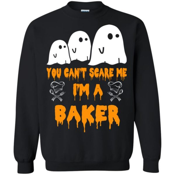 image 508 600x600 - You can't scare me I'm a Baker shirt, hoodie, tank