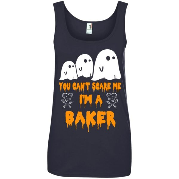image 511 600x600 - You can't scare me I'm a Baker shirt, hoodie, tank