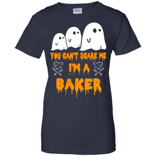 image 513 600x600 - You can't scare me I'm a Baker shirt, hoodie, tank