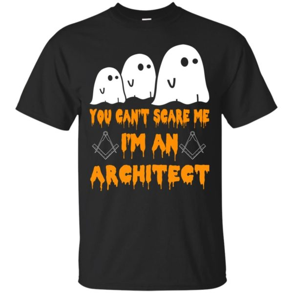 image 514 600x600 - You can't scare me I'm an Architect shirt, hoodie, tank
