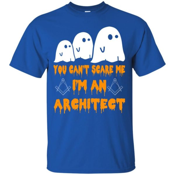 image 515 600x600 - You can't scare me I'm an Architect shirt, hoodie, tank