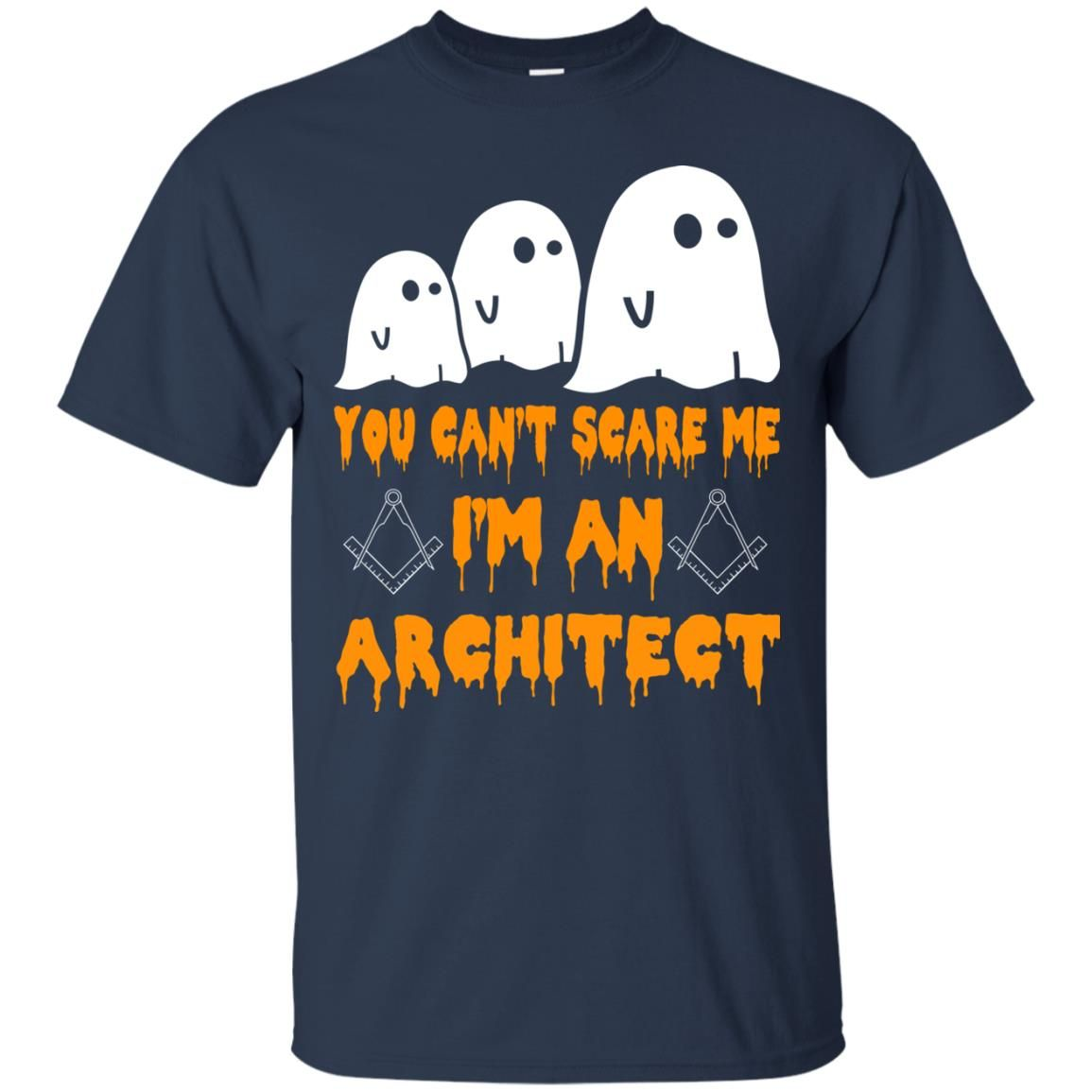 image 516 - You can't scare me I'm an Architect shirt, hoodie, tank