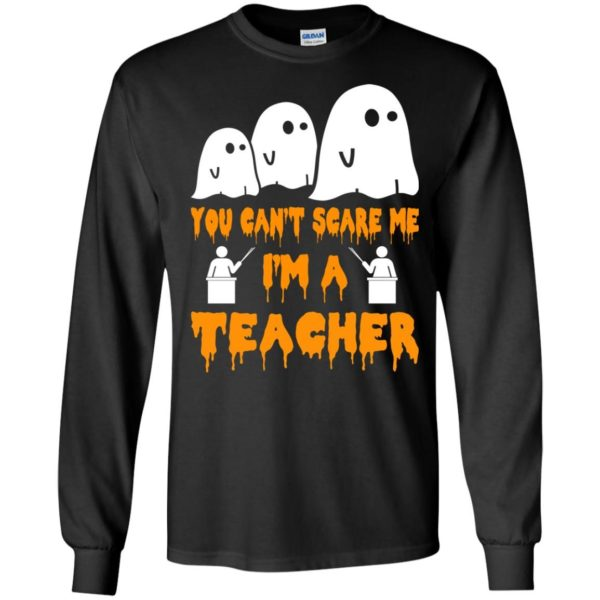 image 530 600x600 - You can't scare me I'm a Teacher shirt, hoodie, tank top