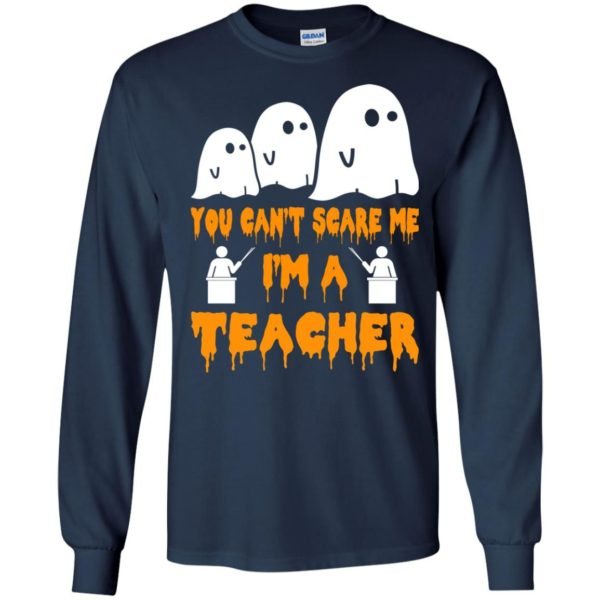 image 531 600x600 - You can't scare me I'm a Teacher shirt, hoodie, tank top