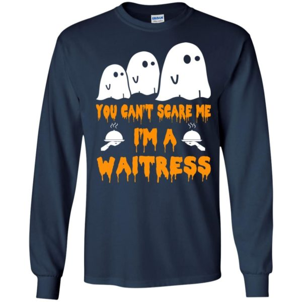 image 544 600x600 - You can't scare me I'm a Waitress shirt, hoodie, tank