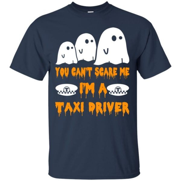 image 555 600x600 - You can't scare me I'm a Taxi Driver shirt, hoodie, tank