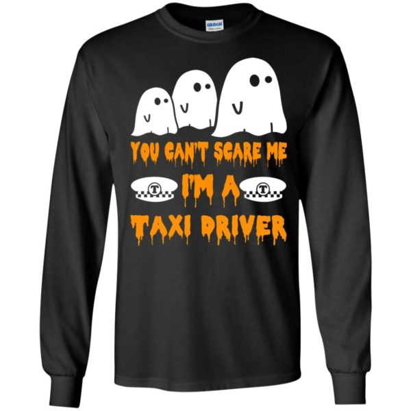 image 556 600x600 - You can't scare me I'm a Taxi Driver shirt, hoodie, tank