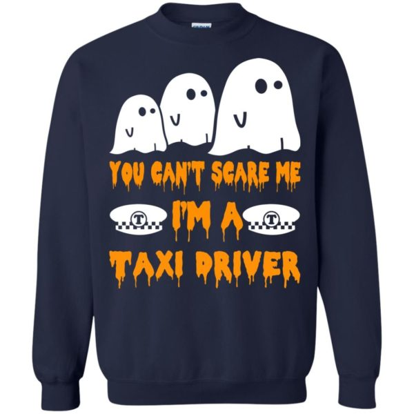 image 561 600x600 - You can't scare me I'm a Taxi Driver shirt, hoodie, tank