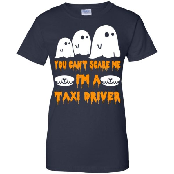 image 565 600x600 - You can't scare me I'm a Taxi Driver shirt, hoodie, tank