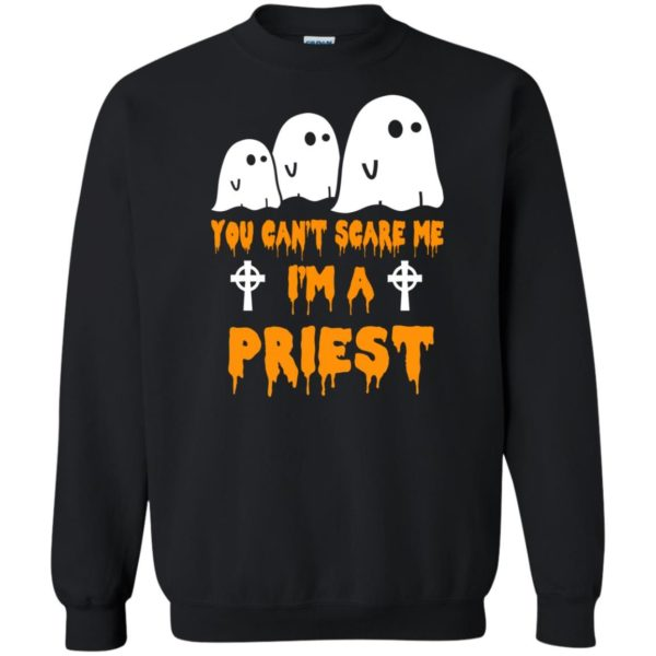 image 586 600x600 - You can't scare me I'm a Priest shirt, hoodie, tank
