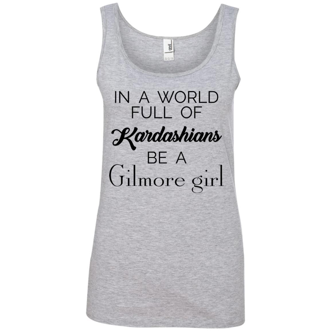 image 6 - In a World full of Kardashians Be a Gilmore Girl shirt
