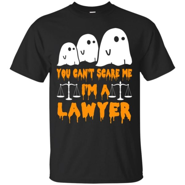 image 631 600x600 - You can't scare me I'm a Lawyer shirt, hoodie, tank