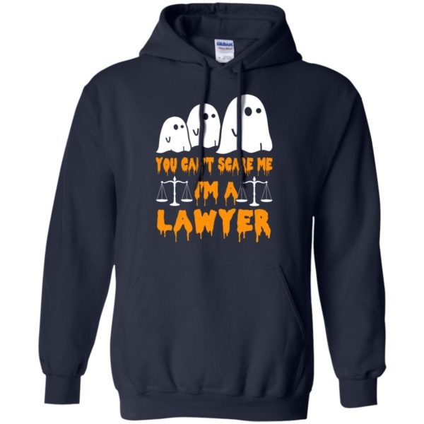 image 637 600x600 - You can't scare me I'm a Lawyer shirt, hoodie, tank