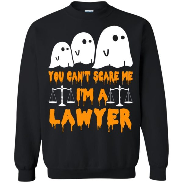 image 638 600x600 - You can't scare me I'm a Lawyer shirt, hoodie, tank