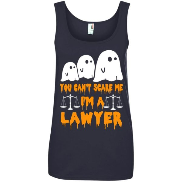 image 641 600x600 - You can't scare me I'm a Lawyer shirt, hoodie, tank