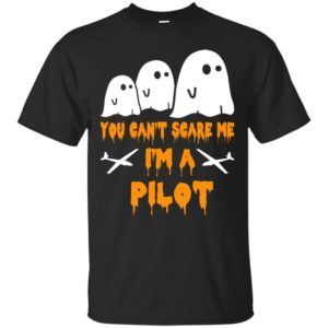 image 644 300x300 - You can't scare me I'm a Pilot shirt, hoodie, tank