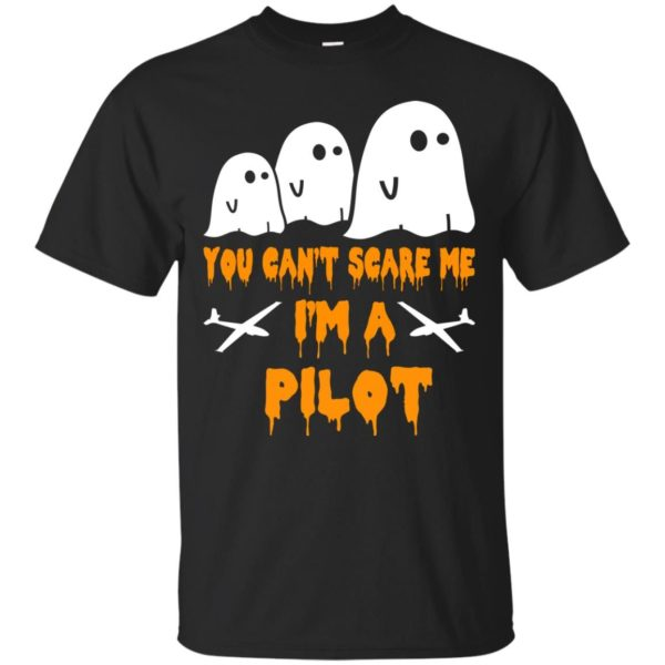 image 644 600x600 - You can't scare me I'm a Pilot shirt, hoodie, tank