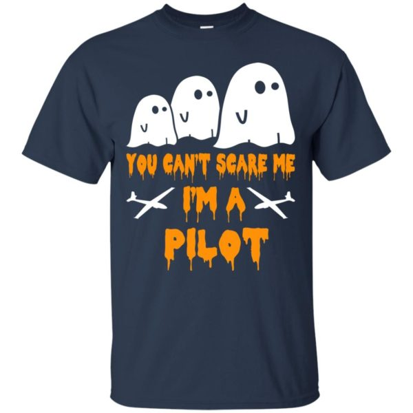 image 646 600x600 - You can't scare me I'm a Pilot shirt, hoodie, tank