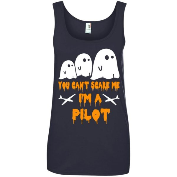 image 654 600x600 - You can't scare me I'm a Pilot shirt, hoodie, tank