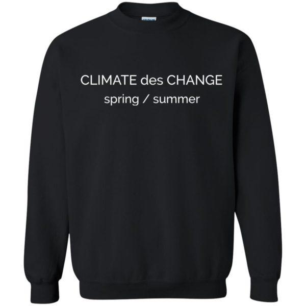 "image 696 600x600 - ""Climate Des Change"" shirt: Climate Does Change"