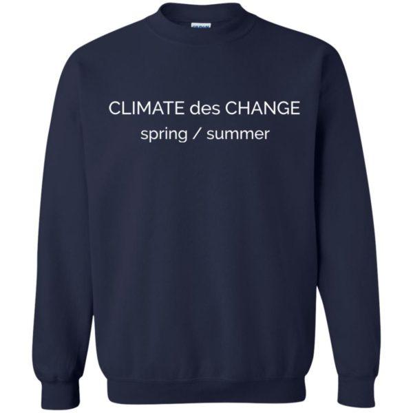 "image 697 600x600 - ""Climate Des Change"" shirt: Climate Does Change"