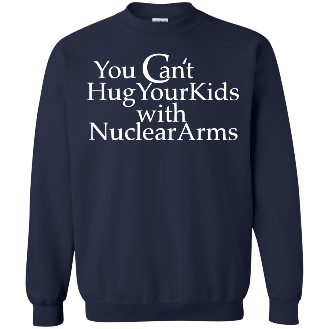 image 710 - You Can Hug Your Kids With Nuclear Arm shirt