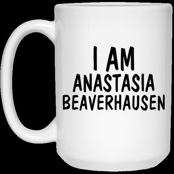 image 1 600x600 - Will & Grace: I Am Anastasia Beaverhausen mug