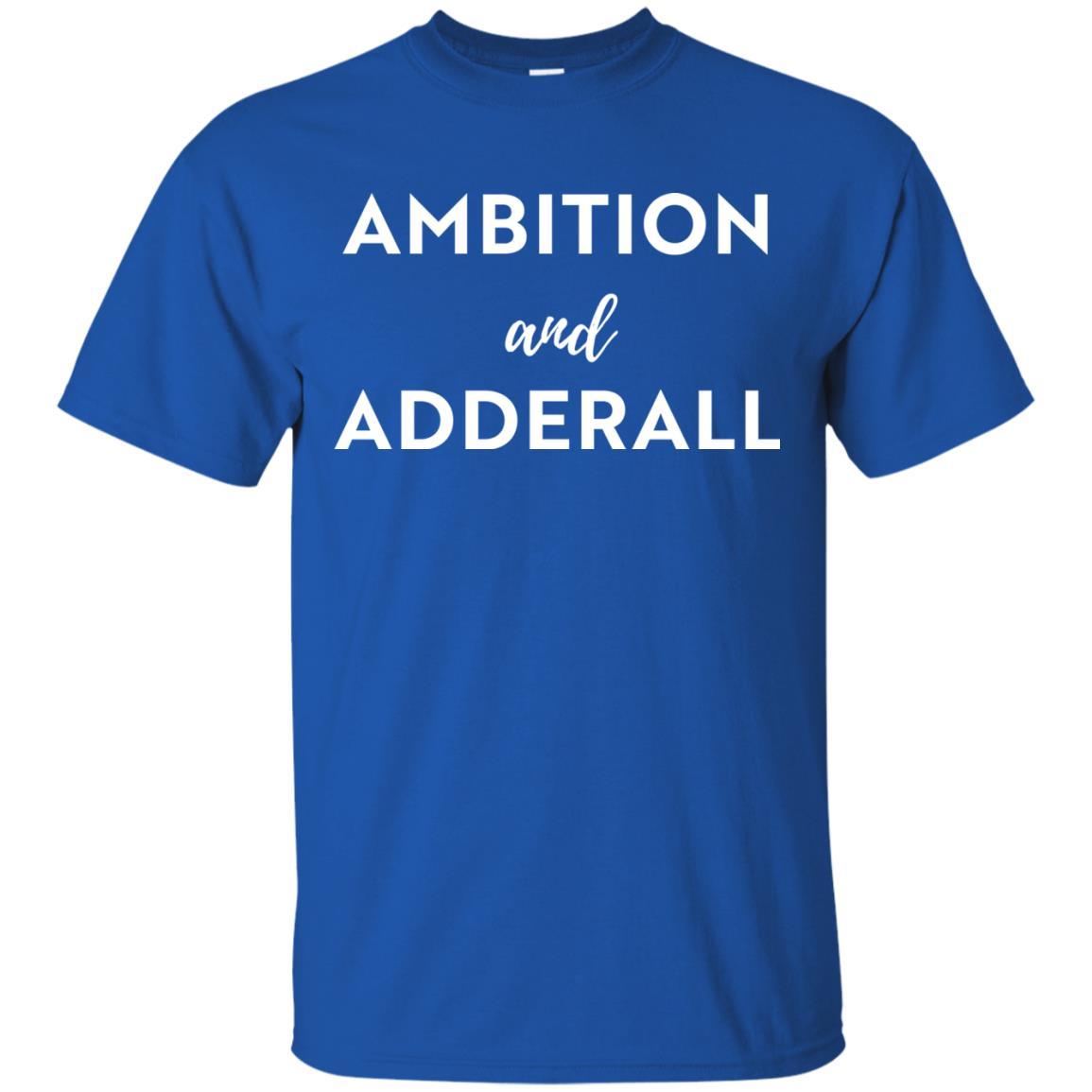 image 1 - Ambition and Adderall T-shirt, Sweatshirt