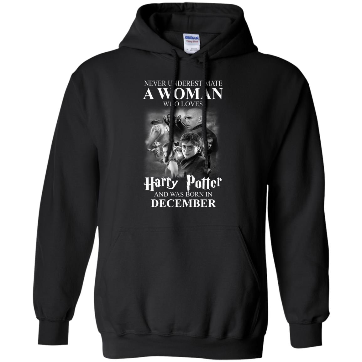 image 1030 - Never underestimate A woman who watches Harry Potter and was born in December shirt