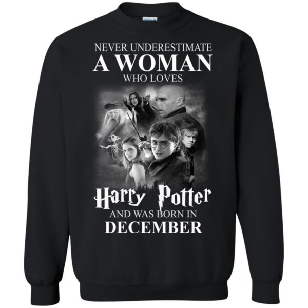image 1032 600x600 - Never underestimate A woman who watches Harry Potter and was born in December shirt