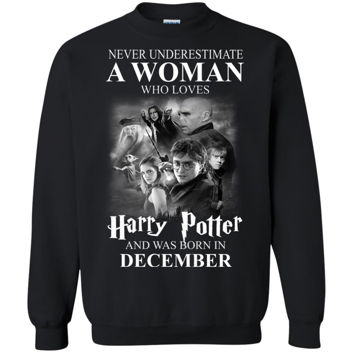 image 1032 - Never underestimate A woman who watches Harry Potter and was born in December shirt