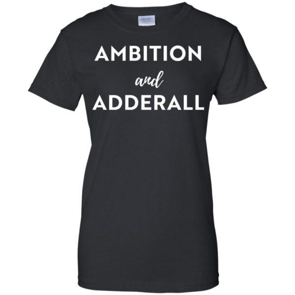 image 11 600x600 - Ambition and Adderall T-shirt, Sweatshirt