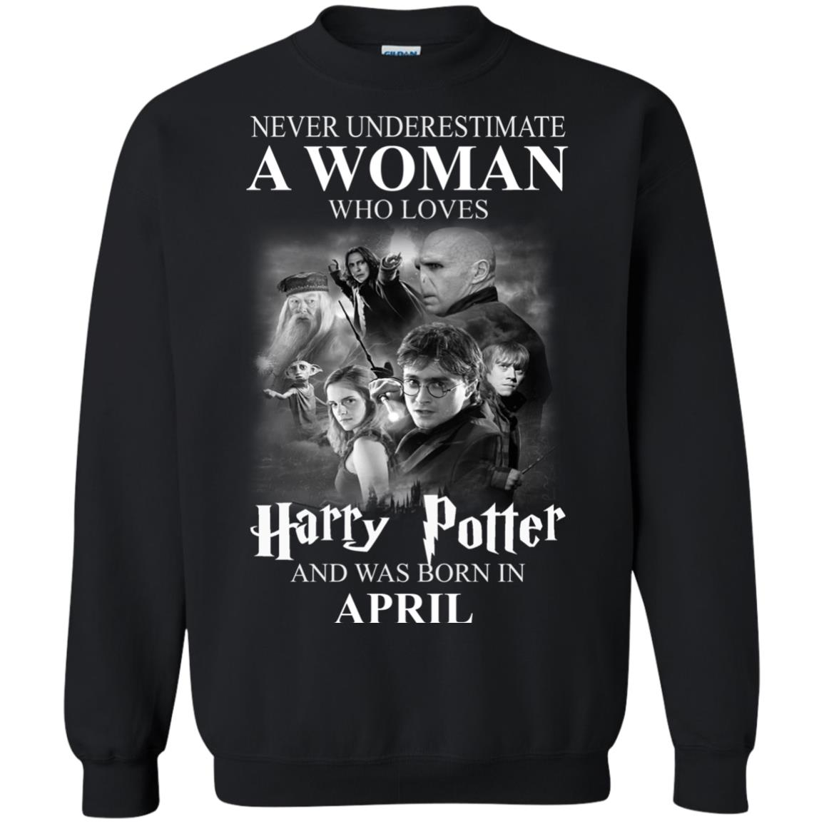 image 1128 - Never underestimate A woman who watches Harry Potter and was born in April shirt