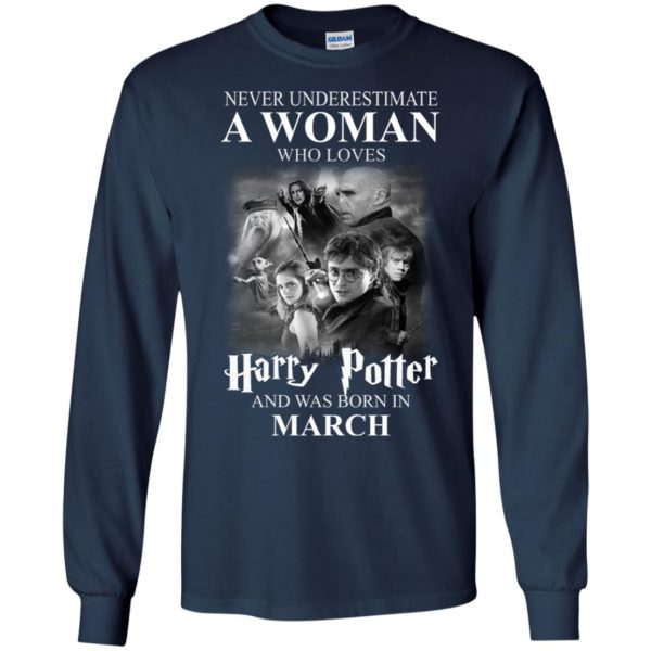 image 1137 600x600 - Never underestimate A woman who watches Harry Potter and was born in March shirt