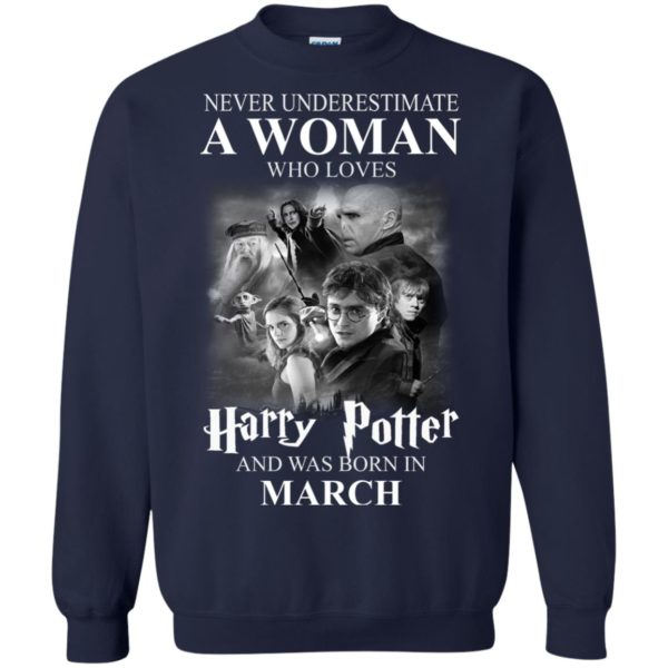 image 1141 600x600 - Never underestimate A woman who watches Harry Potter and was born in March shirt