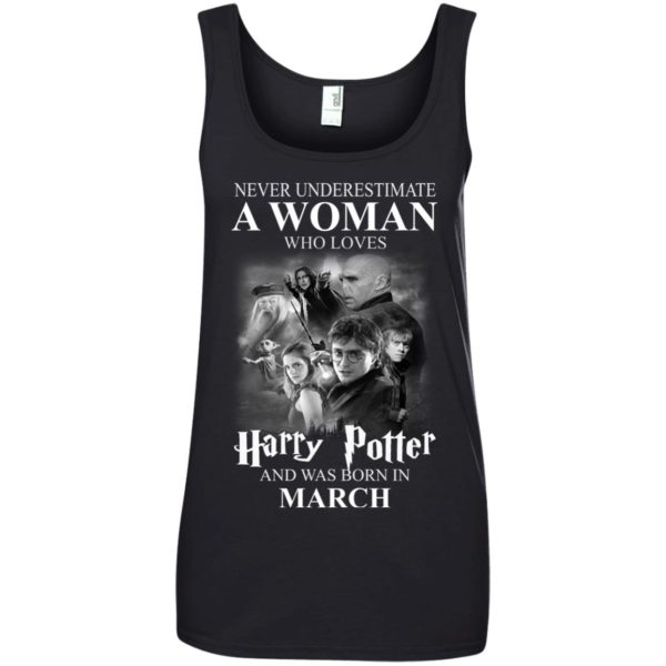 image 1142 600x600 - Never underestimate A woman who watches Harry Potter and was born in March shirt