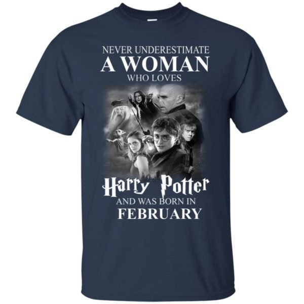 image 1147 600x600 - Never underestimate A woman who watches Harry Potter and was born in February shirt
