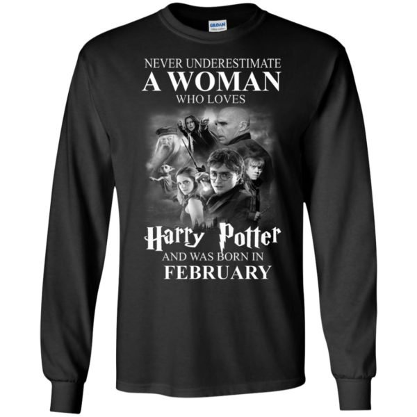 image 1148 600x600 - Never underestimate A woman who watches Harry Potter and was born in February shirt