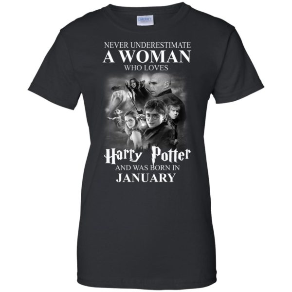 image 1168 600x600 - Never underestimate A woman who watches Harry Potter and was born in January shirt