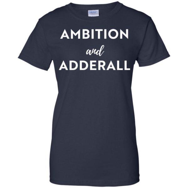 image 12 600x600 - Ambition and Adderall T-shirt, Sweatshirt
