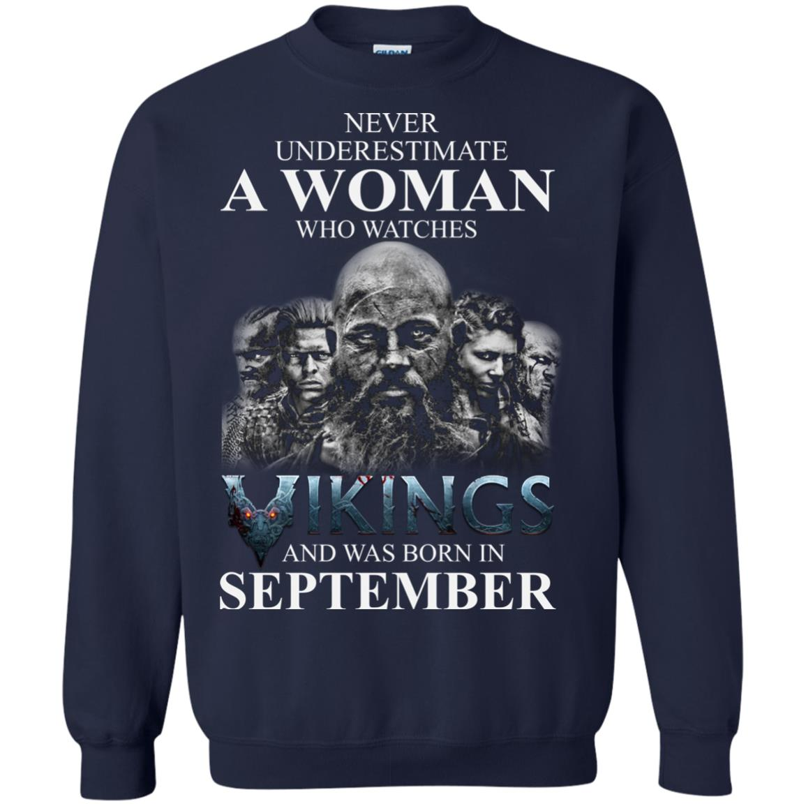 image 1262 - Never Underestimate A woman who watches Vikings and was born in September shirt