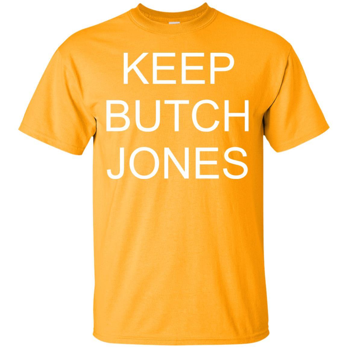 image 1428 - Keep Butch Jones shirt, sweater, long sleeve