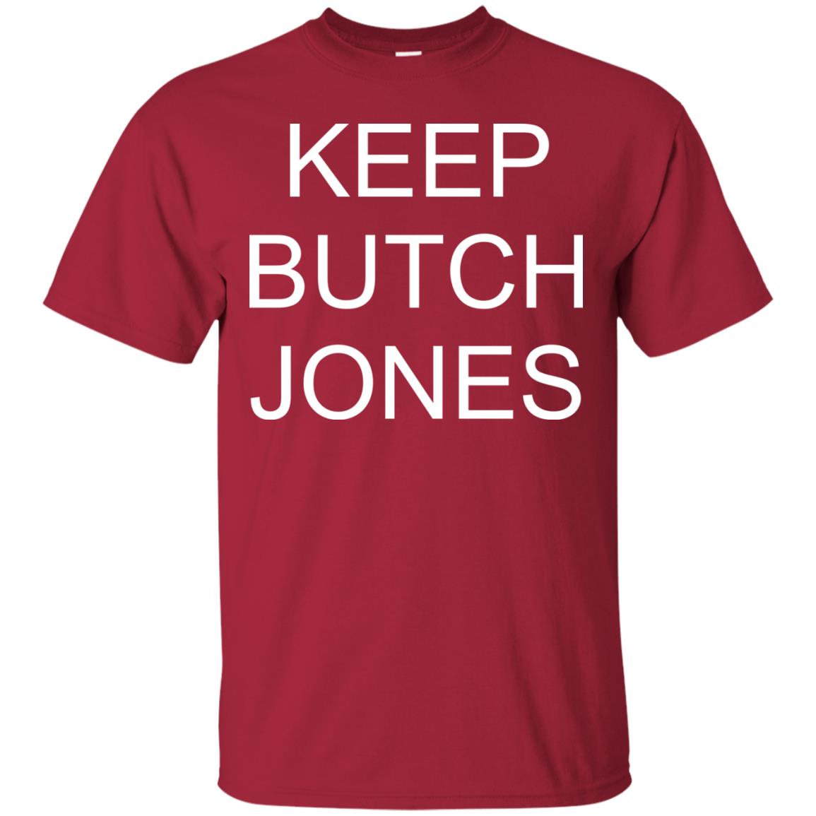 image 1430 - Keep Butch Jones shirt, sweater, long sleeve