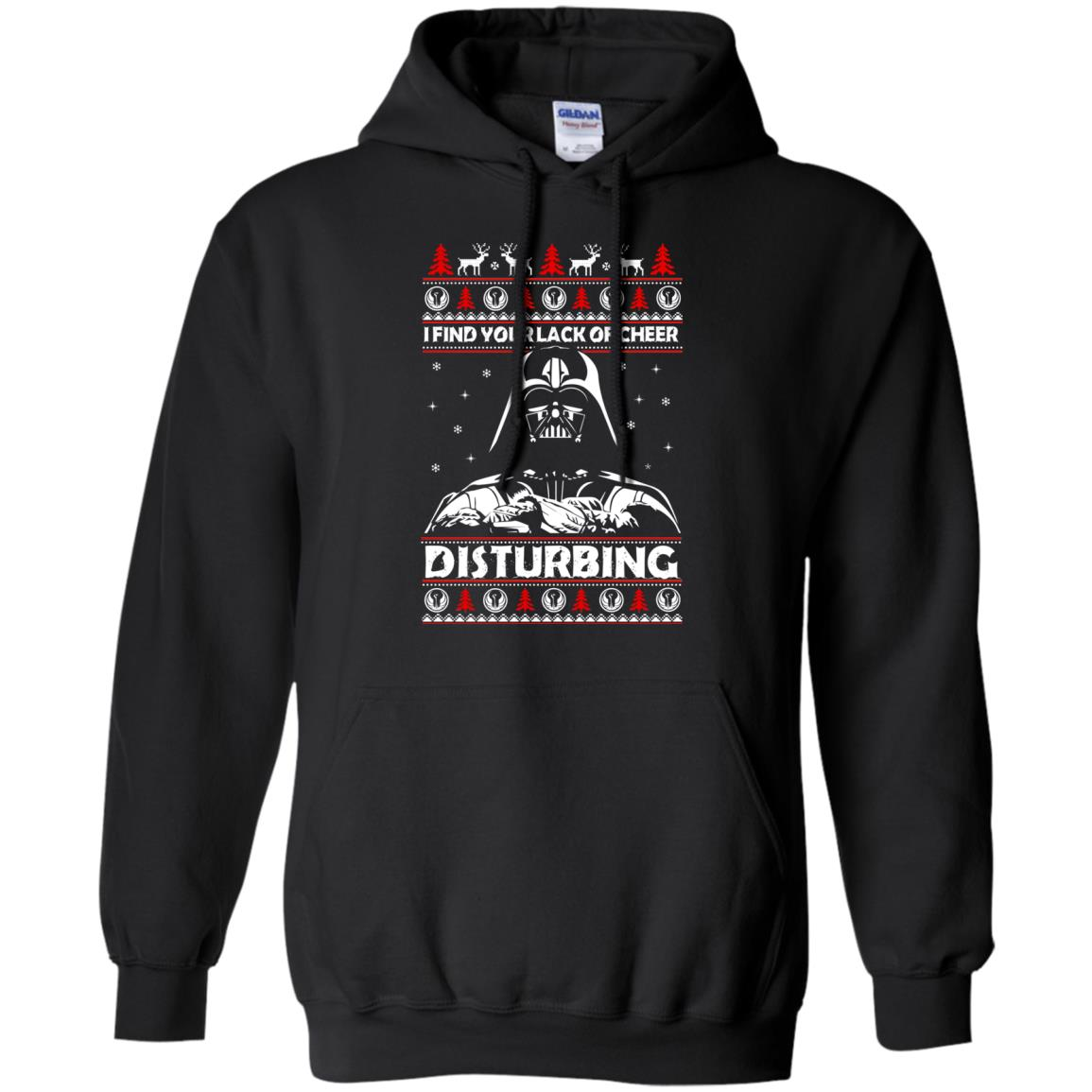 image 1762 - Darth Vader: I Find Your Lack of Cheer Disturbing Sweater, Shirt