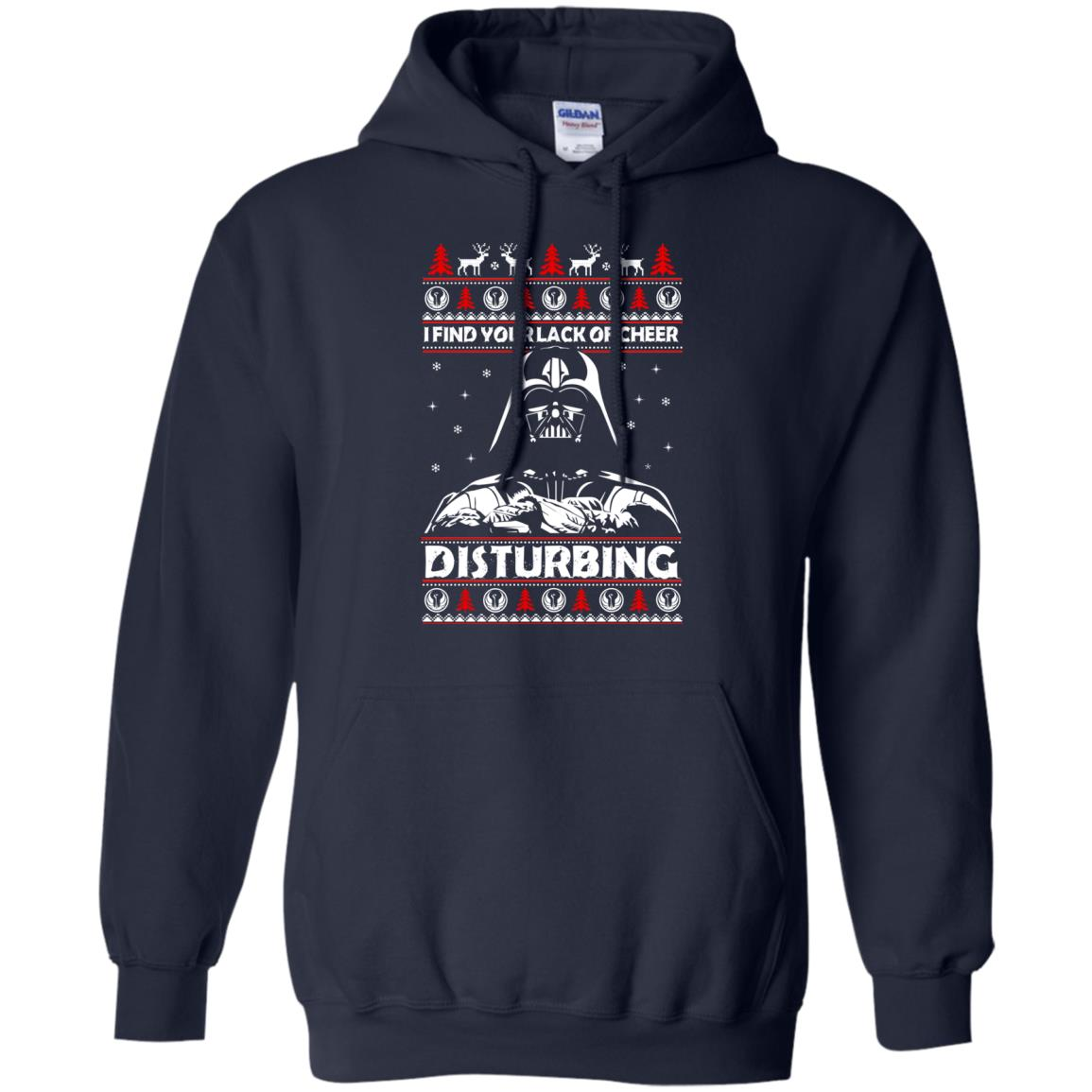 image 1763 - Darth Vader: I Find Your Lack of Cheer Disturbing Sweater, Shirt