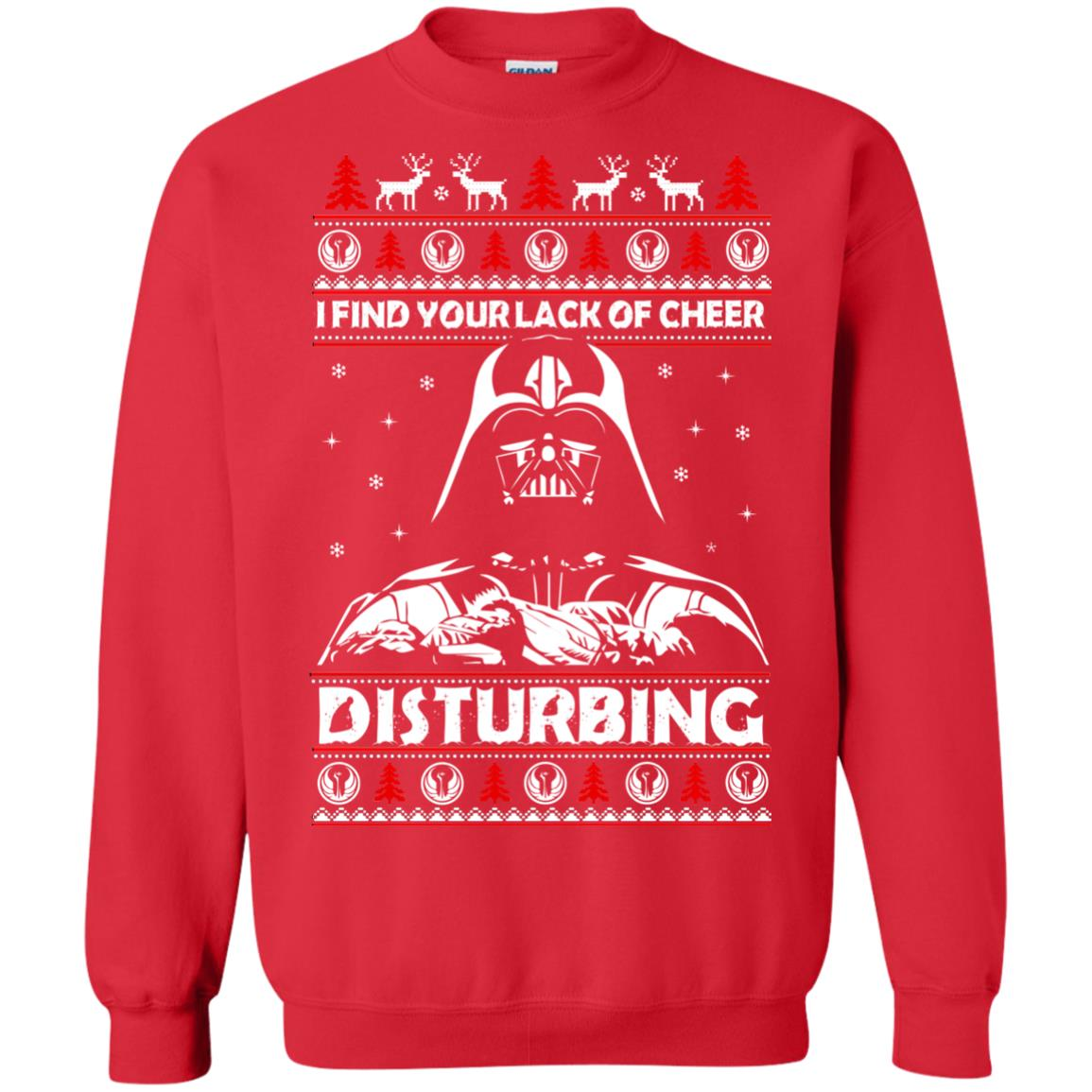 image 1766 - Darth Vader: I Find Your Lack of Cheer Disturbing Sweater, Shirt