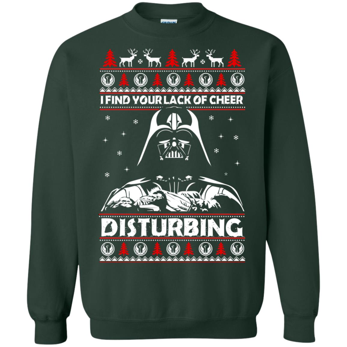 image 1767 - Darth Vader: I Find Your Lack of Cheer Disturbing Sweater, Shirt